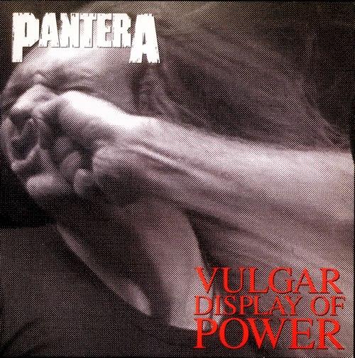 Vous écoutez quoi en ce moment ? - Page 35 Pantera-Vulgar-Display-Of-Power