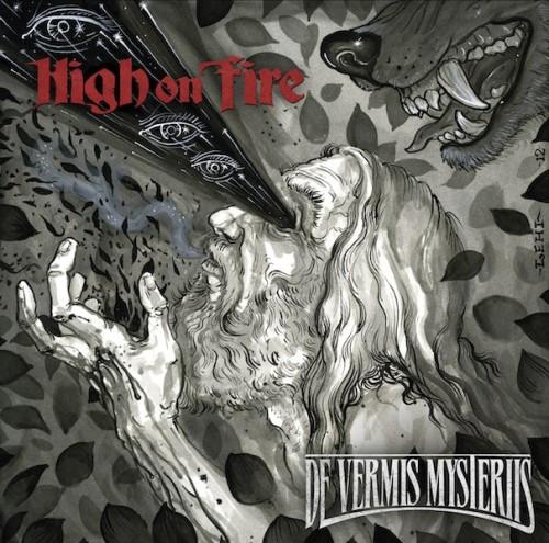 HIGH ON FIRE: