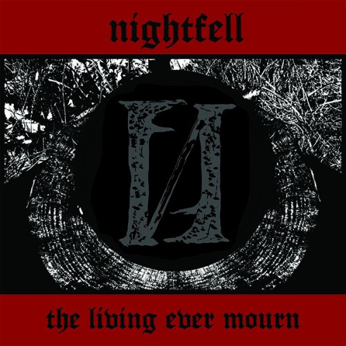 Nightfell-The Living Ever Mourn