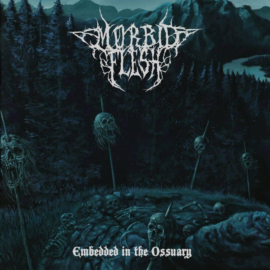 Morbid Flesh Embedded In The Ossuary