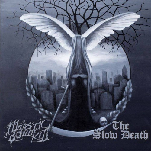 MAJESTIC DOWNFALL AND THE SLOW DEATH: A SPLIT