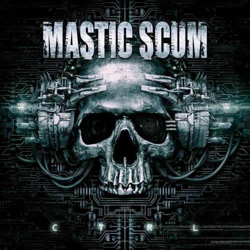 Mastic Scum-CTRL