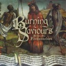 AN NCS INTERVIEW:  BURNING SAVIOURS --