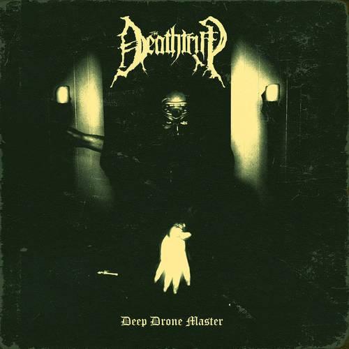 Deathtrip-Deep Drone Master