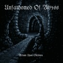 UNFATHOMED OF ABYSS: