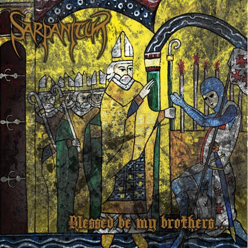 Sarpanitum-Blessed Be My Brothers