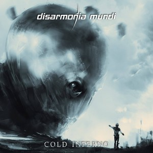 Disarmonia Mundi-Cold Inferno