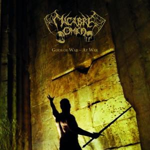Macabre Omen-Gods of War-At War