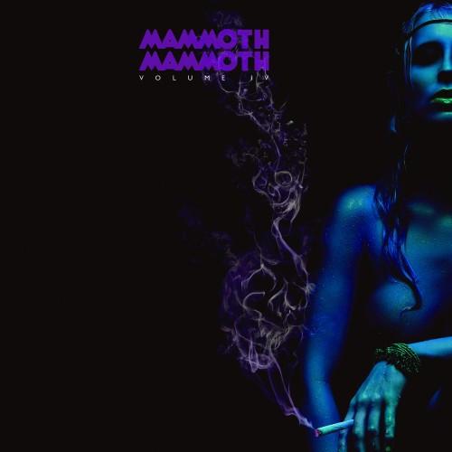 Mammoth Mammoth Vol IV