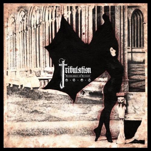 Tribulation-The Children of the Night