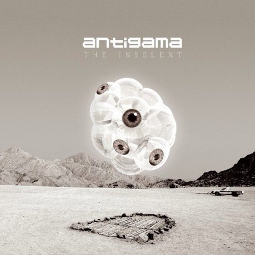 Antigama-The Insolent