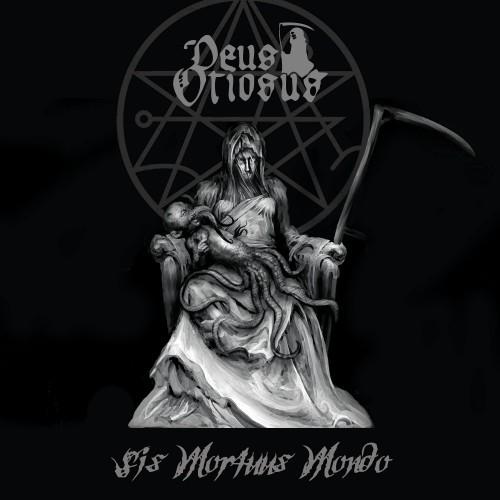 Deus Otiosus-Sis Mortuus Mondo