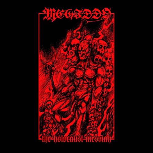 Megiddo-The Holocaust Messiah