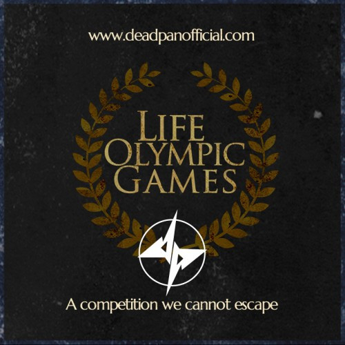 Deadpan-Life Olympic Games