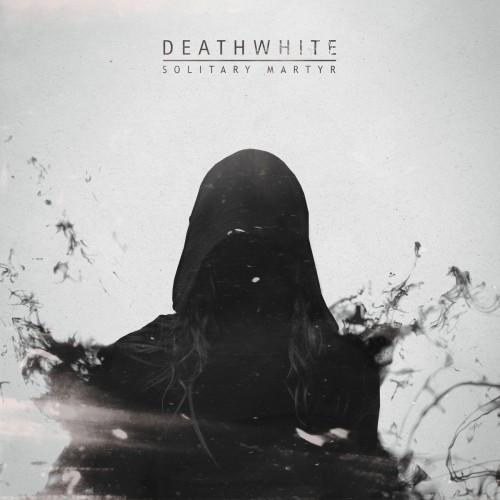 Deathwhite-Solitary Martyr