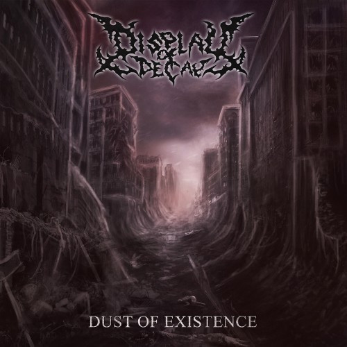 Display of Decay-Dust of Existence