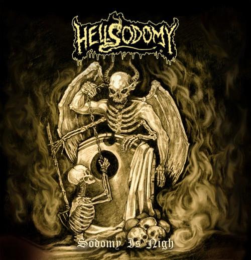 Hellsodomy-Sodomy Is Nigh
