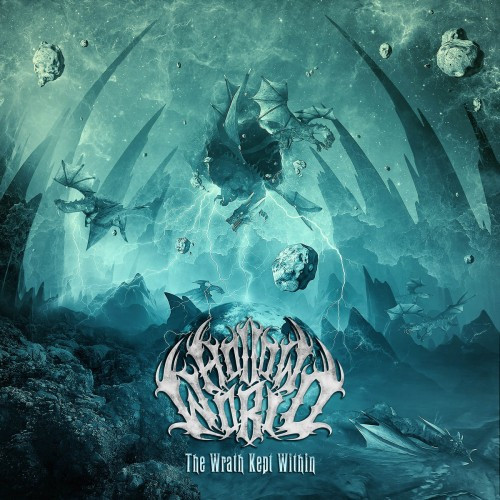Hollow World-The Wrath Kept WIthin