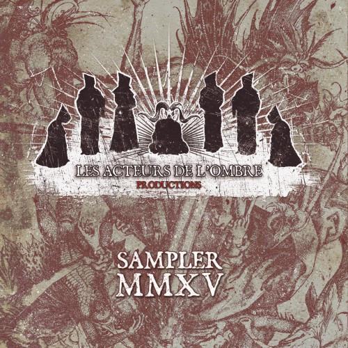 Les Acteurs de L'Ombre Productions-Sampler MMXV