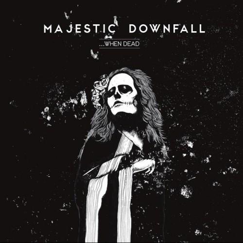 Majestic Downfall-When Dead