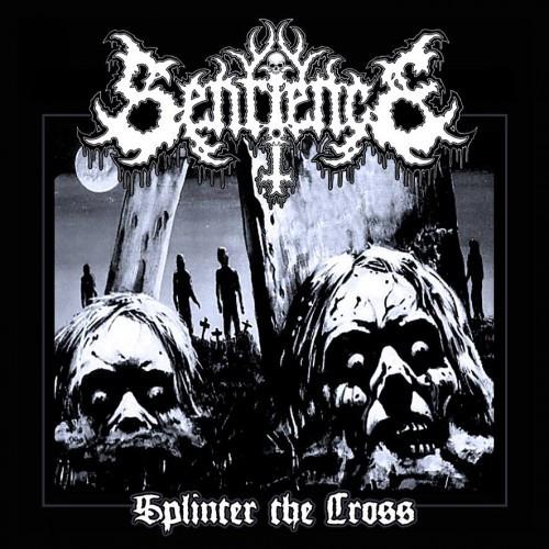 Sentience-Splinter the Cross
