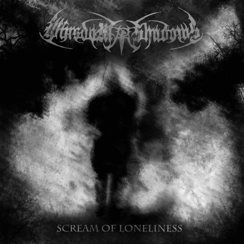 Wisdom of Shadows-Scream of Loneliness