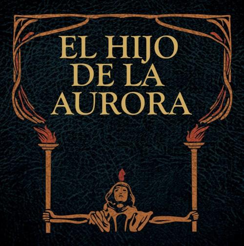 el hijo de la aurora the enigma of evil