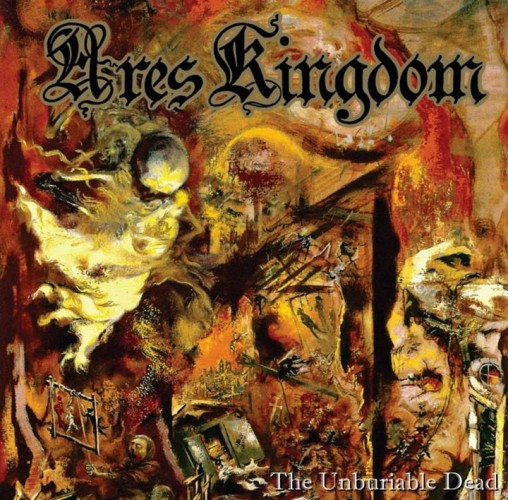 Ares Kingdom-The Unburiable Dead