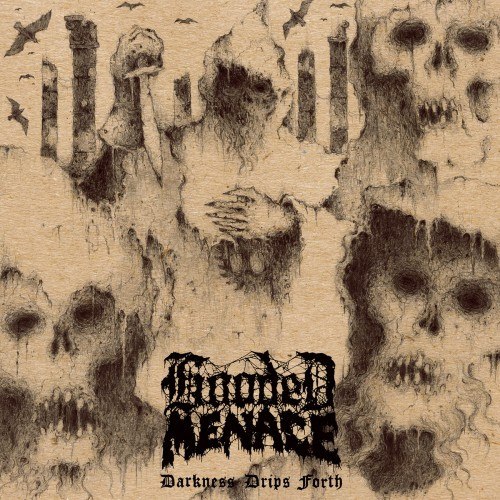 Hooded Menace-Darkness Drips Forth