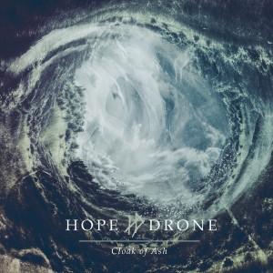 Hope Drone-Cloak of Ash