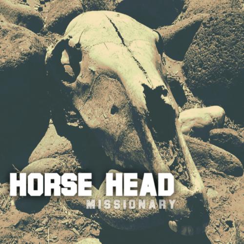 Horse Head-Missionary