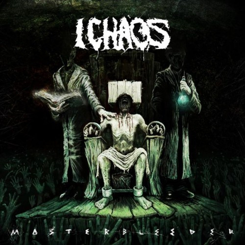 I Chaos-Masterbleeder