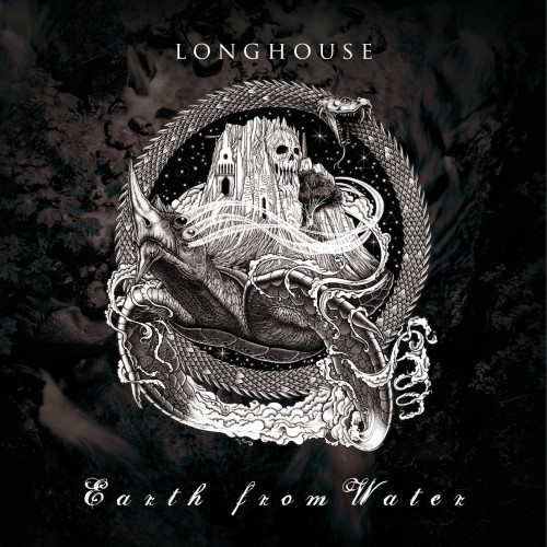 Longhouse-Earth From Water