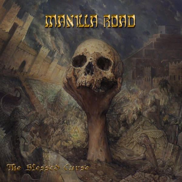 Manilla Road-The Blessed Curse