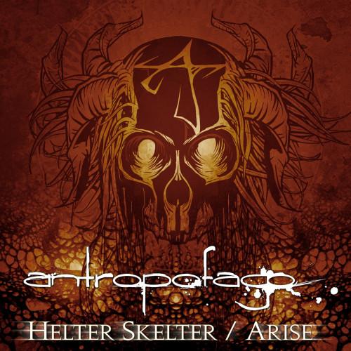 Antropofago-Helter Skelter-Arise