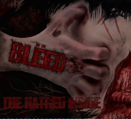 Bleed-The Hatred Inside