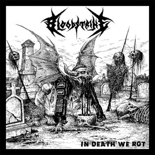 Bloodstrike-In Death We Rot