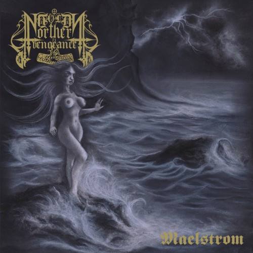 Cold Northern Vengeance-Maelstrom
