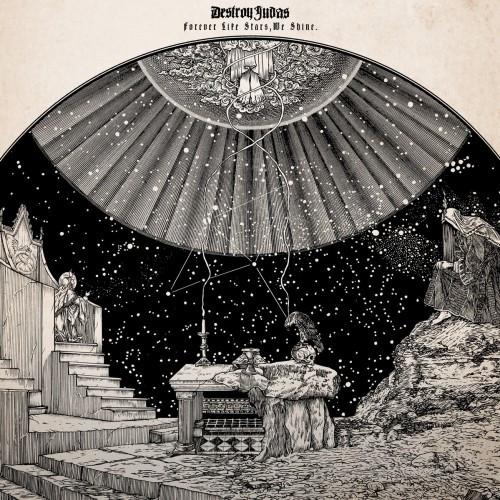 Destroy Judas-Forever Like Stars We Shine