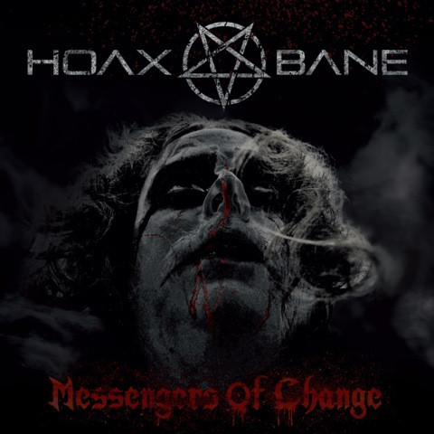 Hoaxbane-Messengers of Change