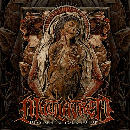 Mutilatred-Dissecting Your Future