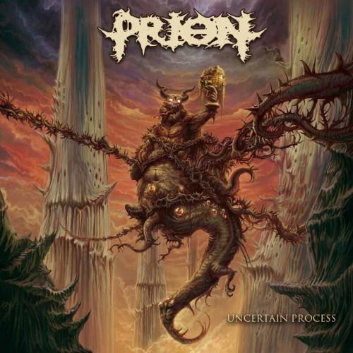Prion-Uncertain Process