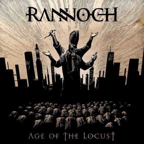 Rannoch-Age of the Locust