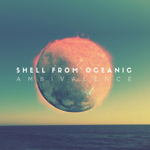 Shell From Oceanic-Ambivalence