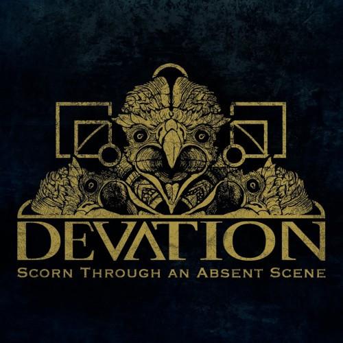 Devation-Scorn Through An Absent Scene