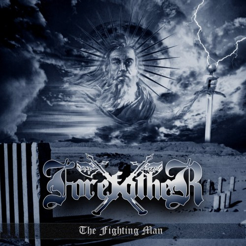 Forefather-The Fighting Man