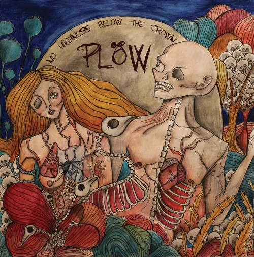 Plöw-No Highness Below the Crown