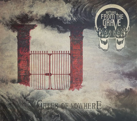 Return From the Grave-Gates of Nowhere