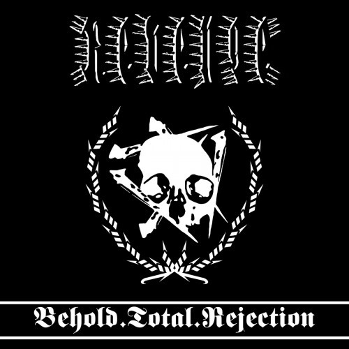 Revenge-Behold Total Rejection