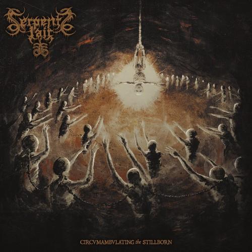 Serpents Lair-Circumnambulating the Stillborn